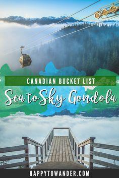 Sea to Sky Gondola: Bucket List Beauty in BC