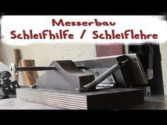Schleiflehre Schleifhilfe für Bandschleifer beim Messerbau - YouTube