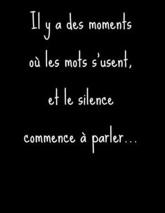 Citation Silence, Silence Quotes, Pretty Quotes, Cute Quotes, Best Quotes, French Words, French Quotes, Arabic Love Quotes, Mood Quotes
