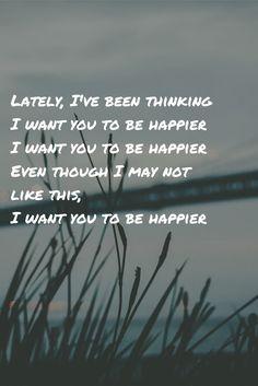 Happier Marshmello Bastille lyrics // Lately I've been thinking // I want you to be happier // I want you to be happier // Even though I may not like this, I want you to be happier Be Mine Lyrics, Happy Song Lyrics, Song Lyric Quotes, Music Quotes, Music Lyrics, Lyrics To Songs, Sad Love Quotes, Happy Quotes, Bastille Lyrics
