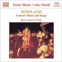 Dowland: Consort Music and Songs by Catherine King, Jacob Heringman & The Rose Consort of Viols