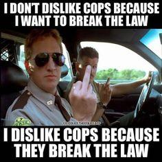 Disliking Cops-sad but true.... www.fb.com/policethepoliceacp Google+
