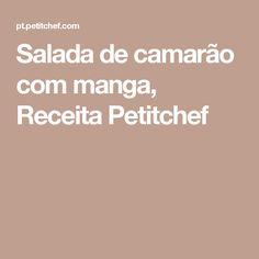 Salada de camarão com manga, Receita Petitchef