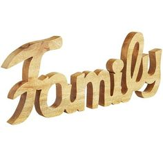 "The best way to decorate is to find pieces that show off your personal style and the things that you love. Our ""Family"" word sculpture does just that. Handcrafted of wood in a casual script, it makes a sweet, sentimental addition to any shelf, dresser or tabletop."