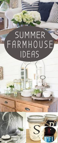 Bring beauty into your home with simple decor this summer. The farmhouse style i...