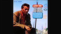 Waylon Jennings - Leavin' Town (1966) Full Album