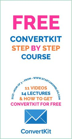 Free Convertkit Course - Step by Step Videos how to use Convertkit and have it grow your email list!