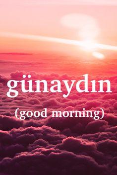 Turkish word: günaydın - n. Persian Language, Learn Turkish Language, Urdu Words, Words Quotes, Learning Languages Tips, Turkish Lessons, Language Quotes, Gernal Knowledge, Learn English Words