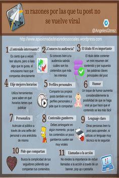 Una pequeña infografía en español que nos da 11 motivos por los que nuestro post no se hace viral. Breve, concisa y amena, de lectura casi obligada.
