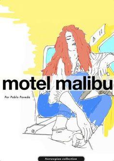 Motel Malibu by Pablo Poveda