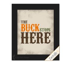 The Buck Stops Here Deer Hunting Theme printable wall decor for bathrooo, rustic cabin or lodge, or bedroom. by LostSockDesigns Rustic Nursery, Nursery Wall Decor, Boys Hunting Bedroom, Camo Rooms, Hunting Themes, 6th Grade Reading, Bedroom Themes, Bedroom Ideas, Bedrooms