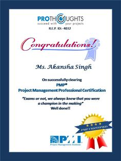 """""""The greater the difficulty the more glory in surmounting it.""""  #PMPCertified #Mumbai #achievement #Cognizant #TuesdayThoughts #SucceedwithyourProjects #ThinkProjectManagementThinkProThoughts"""