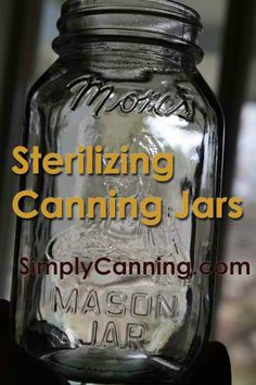 Sterilizing Canning Jars | A step-by-step guide on how to sterilize jars for canning. #pioneersettler