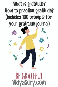 What is Gratitude? How to practice gratitude? With 100 gratitude journal prompts Gratitude Journal Prompts, Practice Gratitude, Applied Psychology, Negative Traits, Personal History, Positive Living, Parenting Advice, Grateful, Self