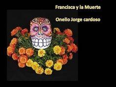 CUENTO PARA NIÑOS FRANCISCA Y LA MUERTE, TORAL - YouTube