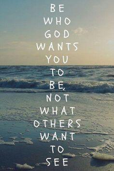 Be who God wants