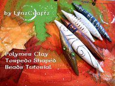 Polymer Clay Torpedo Shaped Beads tutorial