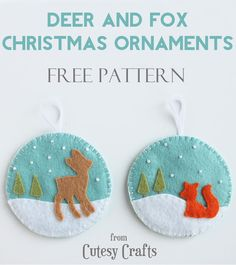 Felt Deer and Fox Christmas Ornaments - Free Pattern