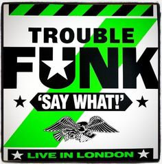 Trouble Funk | There from the Washington D.C.