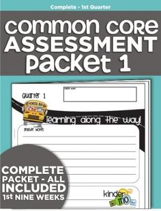 Complete Common Core Standards Assessment Packet - Quarter 1 from KindergartenWorks on TeachersNotebook.com -  (30 pages)  - The BEST Common Core Assessment packet. Covers beginning of the year.