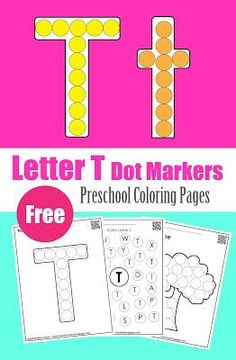 Letter T dot markers free preschool coloring pages ,learn alphabet ABC for toddlers