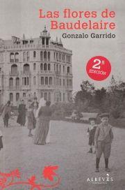 Las flores de Baudelaire de Gonzalo Garrido.