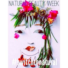 ITS NATURAL BEAUTY WEEK • Education is key when it comes to why you should consider changing what you put on your body • This week we ask you to please spend some time researching what is in the ingredients list of your current beauty products • There are also some great resources this week to get you inspired like the awesome natural beauty babes @vegiehead & @amandarootsey who are doing a FREE webinar tonight, register at www.naturalbeautyweek.com