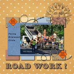 Basic Scrapbooking - Module 4  Road Work