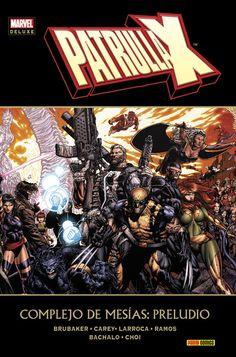 Marvel Deluxe. Patrulla-X: Complejo de Mesías: Preludio