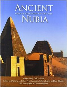 Suggested book of the day - Ancient Nubia: African Kingdoms on the Nile
