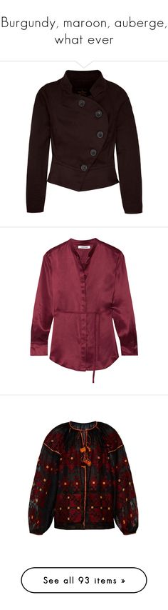 """""""Burgundy, maroon, auberge, what ever"""" by ketutar ❤ liked on Polyvore featuring outerwear, jackets, coats, coats & jackets, casacos, women's tops, womenswear, long sleeve jacket, lapel jacket and fitted jacket"""