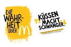 die wahrheit über - the truth about /  küsse macht schwanger - kissing makes you pregnant /  glaub nicht alles, was man dir erzählt - don't believe everything you are told Mcdonalds, Believe, Messages, Feelings, Movie Posters, Movies, Films, Film Poster, Film