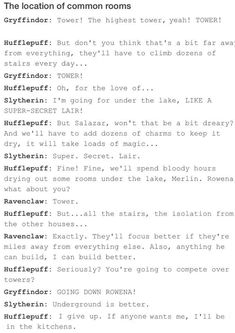 The Founders of Hogwarts decide where to place their common rooms. (And ignore the fact she curses with Merlin since Merlin joins Slytherin AFTER Hogwarts founded) Harry Potter Jokes, Harry Potter Fandom, Dramione, Drarry, Fandoms, Hogwarts Founders, No Muggles, Yer A Wizard Harry, Founding Fathers
