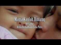 Mama Kaulah Bintang Bersama Aisha R Evita Putri