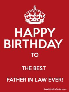 happy birthday to the best father in law ever poster