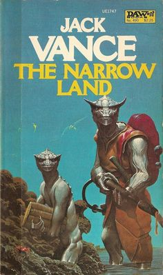 Narrow Land - Jack Vance, cover by Wayne Barlowe Fantasy Book Covers, Book Cover Art, Comic Book Covers, Book Art, Comic Books, Fantasy Books, Science Fiction Magazines, Science Fiction Art, Pulp Fiction