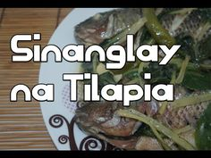 Paano magluto Sinanglay na Tilapia Recipe Filipino Tagalog Fish Pancit Noodles, Filipino Street Food, Crispy Pata, Pinakbet, Cooking With Coconut Milk, Fried Spring Rolls, Garlic Fried Rice, Philippine Cuisine, Sisig