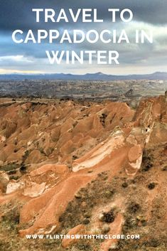 Travel to Cappadocia, Turkey in Winter. Click the pin to read the post from www.flirtingwiththeglobe.com