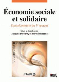 Jacques Defourny et Marthe Nyssens - Economie sociale et solidaire - Socio-économie du 3e secteur. - Agrandir l'image