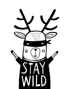 Monochrome poster for kids Deer to stay wild. Shop our collection of black and white prints for nursery. Black And White Prints, Black And White Drawing, Star Nursery, Nursery Art, Scandinavian Nursery, Deer Art, Stay Wild, Kids Prints, Black Decor