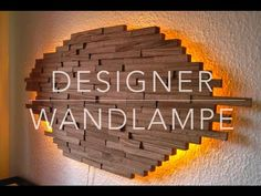 DIY Designer Wand Lampe selber bauen Anleitung - YouTube