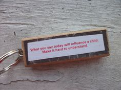 What You Say Today Will Influence A Child Make It Hard To Understand