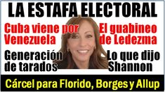 NOTICIAS VENEZUELA. La Estafa Electoral de Mayo -Ana Mercedes Díaz y Car...