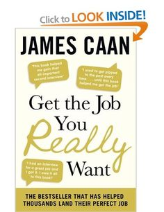 Get The Job You Really Want: Amazon.co.uk: James Caan: Books