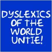 For my fellow dyslexics...LOL