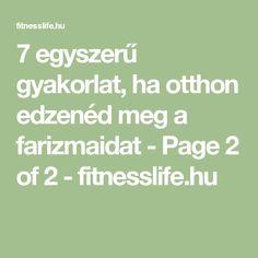 7 egyszerű gyakorlat, ha otthon edzenéd meg a farizmaidat - Page 2 of 2 - fitnesslife.hu