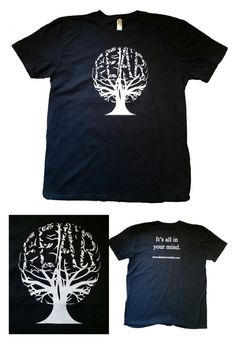 "Brain Fear Tree Tee - Unisex This is a screen printed t-shirt produced for Dark Clown Studios. The t-shirt is solid black with the white brain tree that has ravens spelling out FEAR within the design on the front. On the back is the phrase ""It's all in your mind."" with white lettering and also the Dark Clown Studios web address."