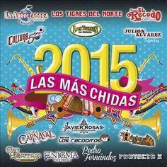 Various - Las Mas Chidas Del 2015
