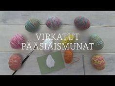Nämä pääsiäismunat valmistuvat helposti! Virkkaa pitkä pätkä ketjusilmukkanauhaa, jonka kieputat munan ympärille. Katso myös video munien valmistumisesta.
