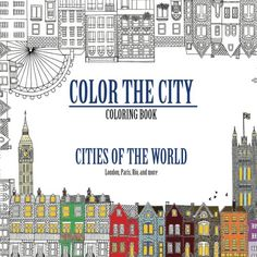 Color The City Coloring Book Of Skylines Across